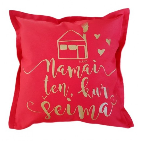 Interior pillow with print NAMAI KUR ŠEIMA, red