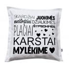 Interior pillow with print KARŠTAI MYLĖKIME, white